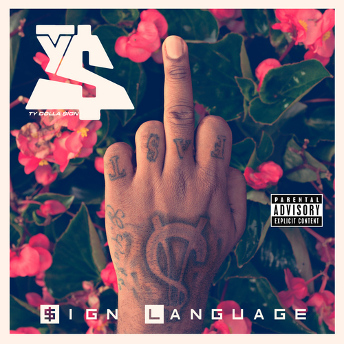 TY DOLLA $IGN signlanguage