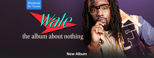 wale paid advertising