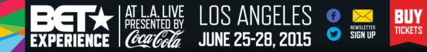 BET EXPERIENCE- June 28th 2015 - WESTPOPPN.COM