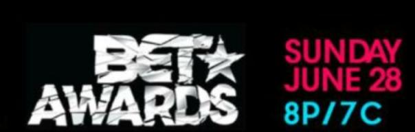 BET AWARDS JUNE 28TH -WESTPOPPN.COM