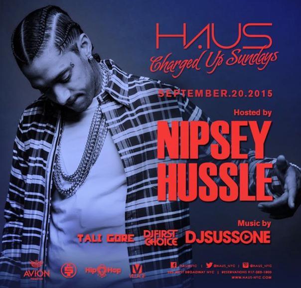 Haus NIGHTCLUB WITH NIPSEY HUSSLE -WESTPOPPN.COM