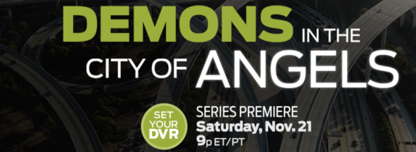 DEMONS in the city of ANGELES -REELZ