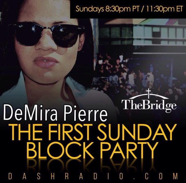 DeMira Pierre / the first Sunday block party