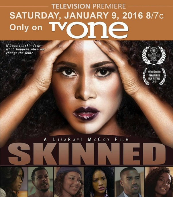 #Skinned a movie produced by Lisa Raye