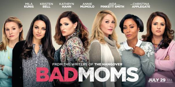 Bad-Moms-Banner-Poster Paid AD westpoppn