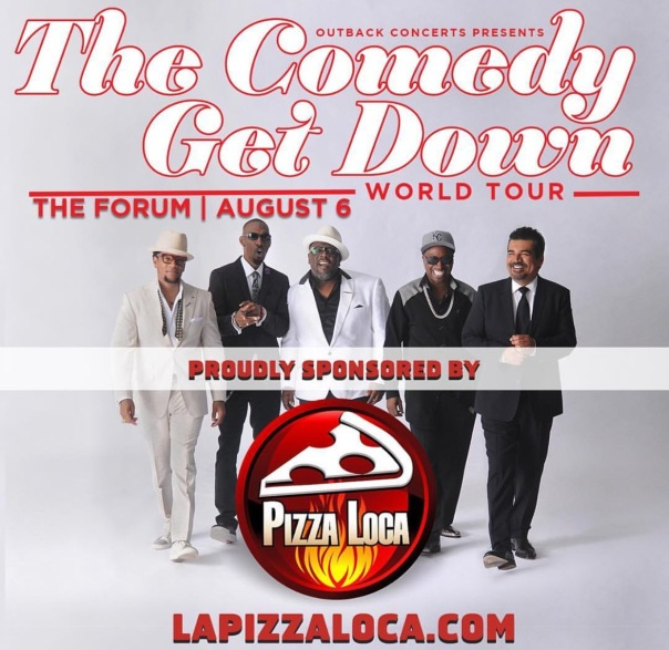 The comedy get down world tour - WESTPOPPN.com (Inglewood,ca)
