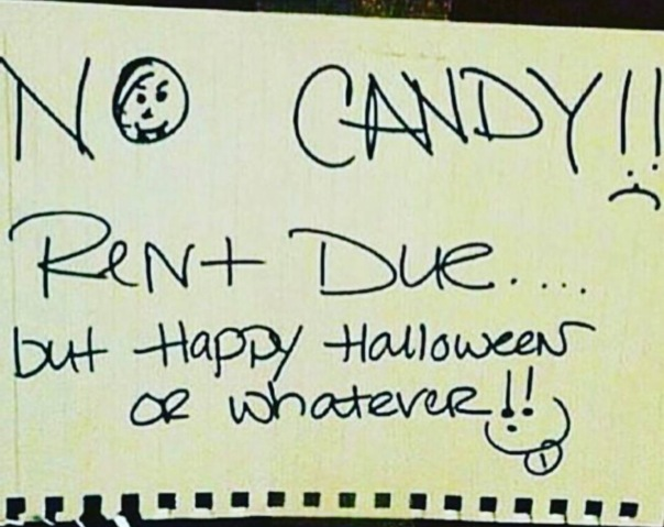 No candy rent due.. #happyHalloween - WESTPOPPN.com