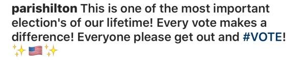 Paris Hilton sends out a PSA GO VOTE MESSAGE ✔️ Westpoppn.com
