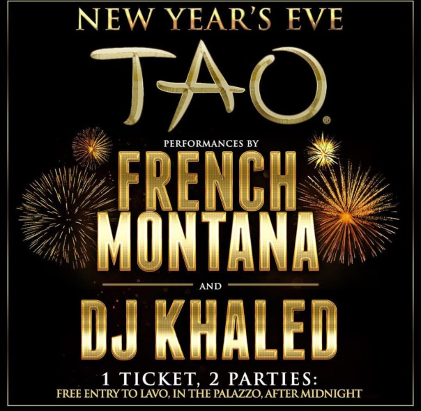 TAO - French Montana & DJ KHALED on New Years 2017 - Westpoppn.com