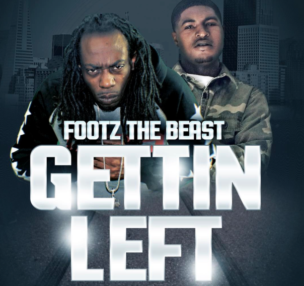 Footz the Beast feat. G-Val - Get Left - westpoppn.com